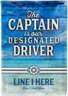 The Captain is Our Designated Driver Cruise Flag - personalized camping sign