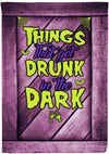 Things That Get Drink in the Dark Flag - personalized camping sign