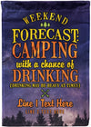 Weekend Forecast: Camping with Drinking Flag - personalized camping sign