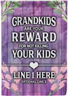 Grandkids are Your Reward Personalized Flag - personalized camping sign
