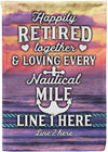 Retired and Loving Every Nautical Mile - personalized camping sign
