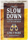 🍻Please Slow Down Personalized Camp Flag