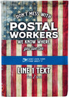 Don't Mess With Postal Workers Personalized Flag - personalized camping sign