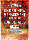 Retired and Under New Management Personalized Flag - personalized camping sign