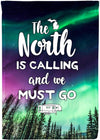 The North is Calling and we Must Go Camping Flag - personalized camping sign