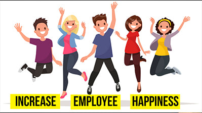 Increase Employee Happiness