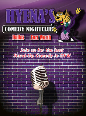 Hyena's Comedy Club.