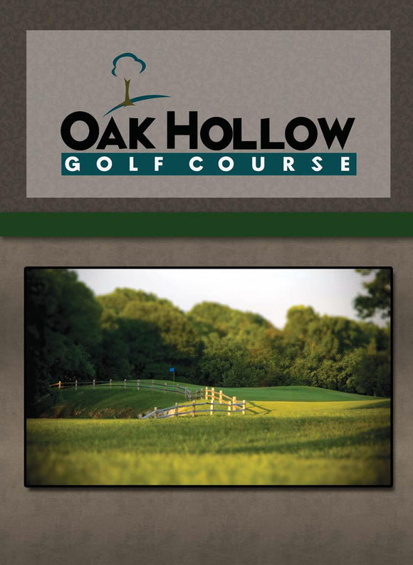 Oak Hollow Golf Course.