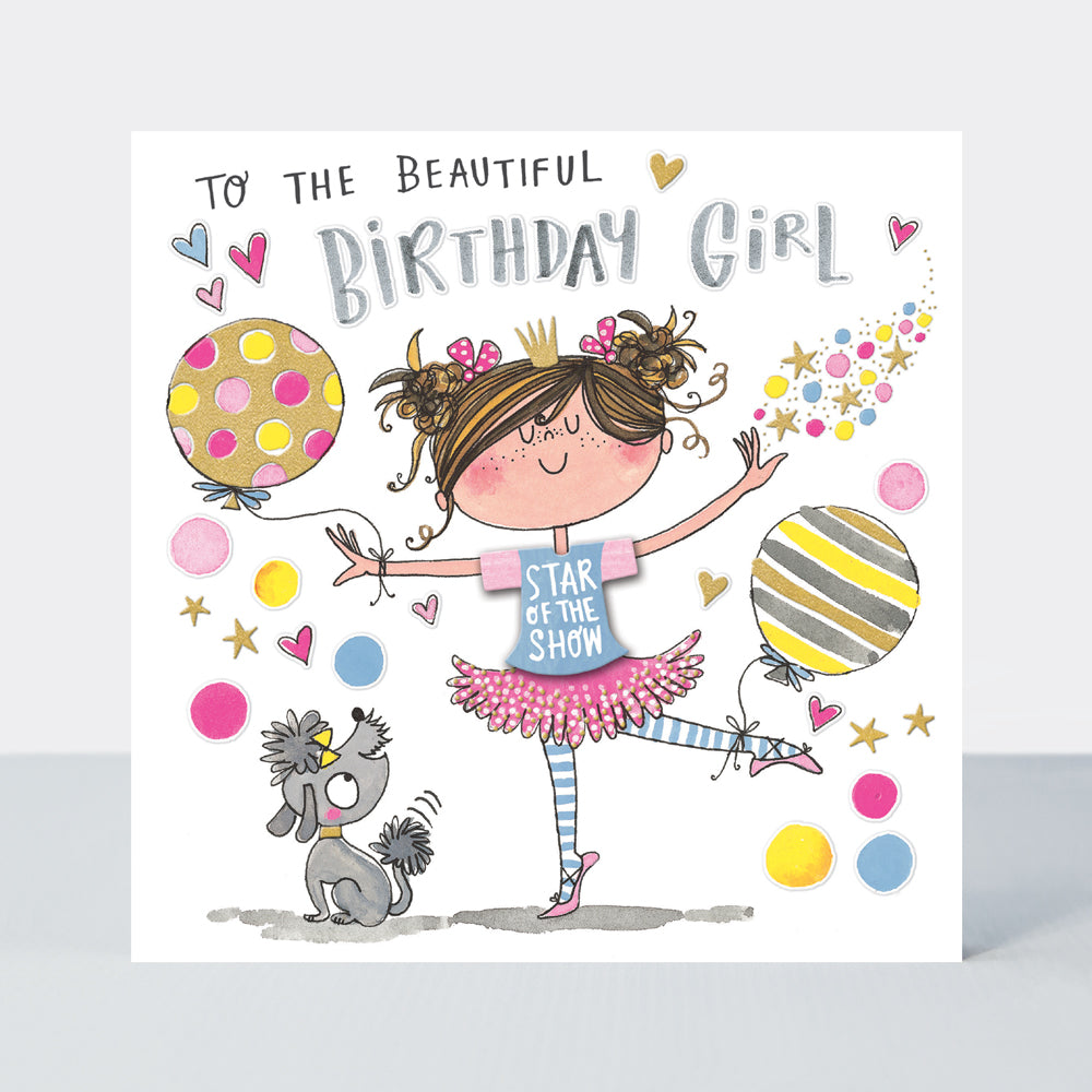 Ballerina Birthday Card Star Of The Show By Rachel Ellen