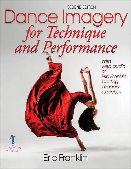 Dance Imagery For Technique and Performance Book By Eric Franklin 2nd Edition