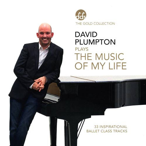 The Music Of My Life CD by David Plumpton - Ballet Class Music CDs