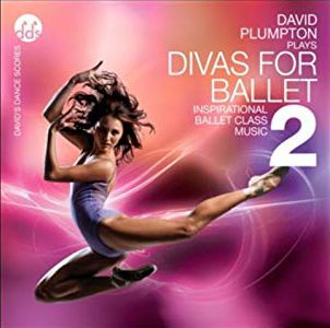 Divas For Ballet 2 CD By David Plumpton Ballet Class Music CDs Diva