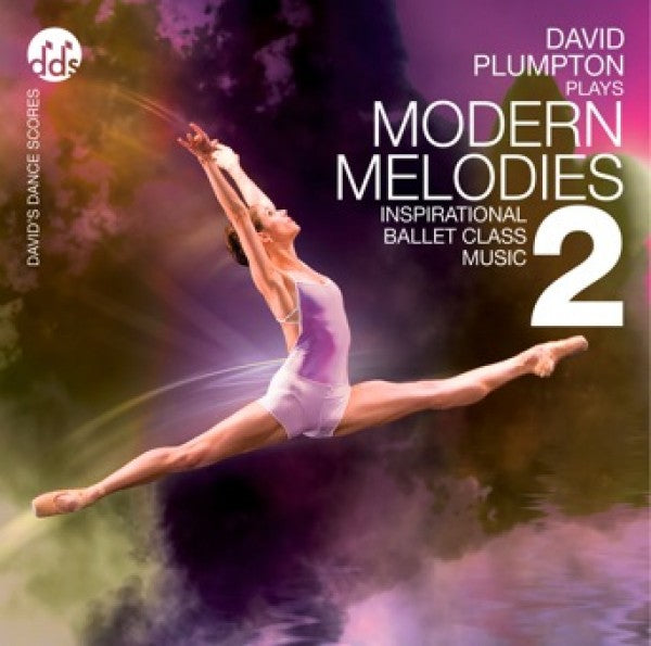 Modern Melodies 2 CD by David Plumpton Ballet Class Music