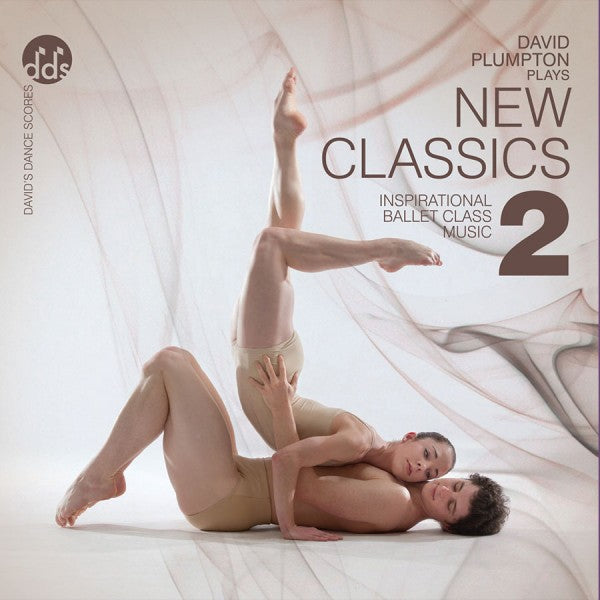 New Classics 2 CD by David Plumpton Classical Ballet Class Music CDs