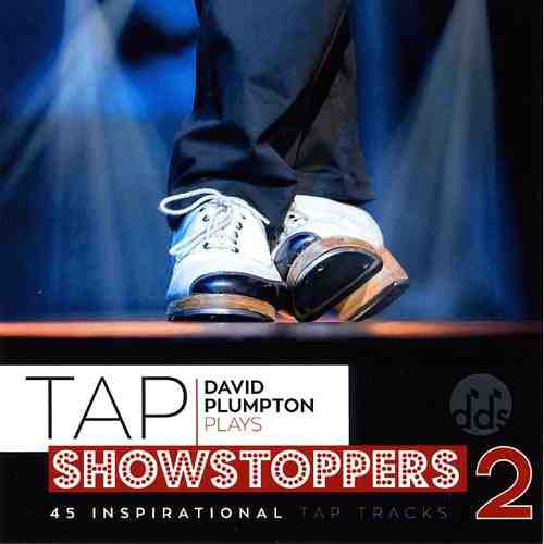 Tap Showstoppers 2 CD by David Plumpton
