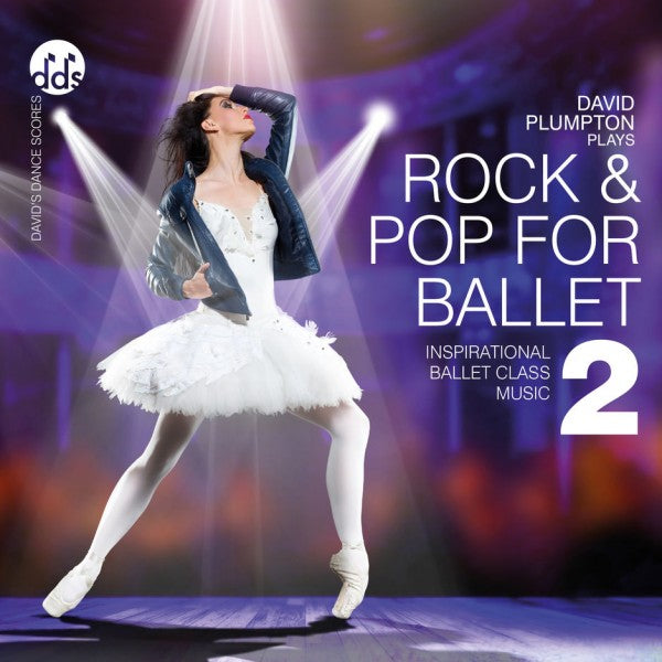 Rock and Pop For Ballet 2 CD by David Plumpton Rock & Pop Ballet Class Music CDs
