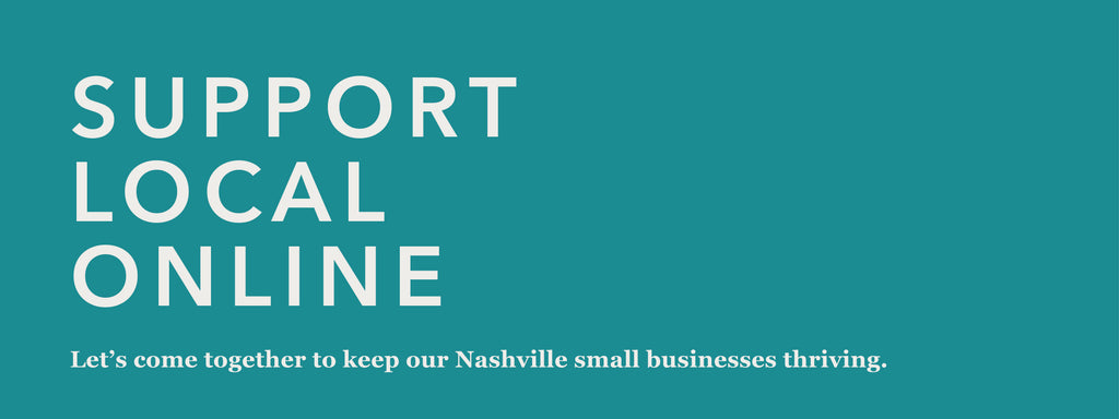 Support Nashville Businesses From Home