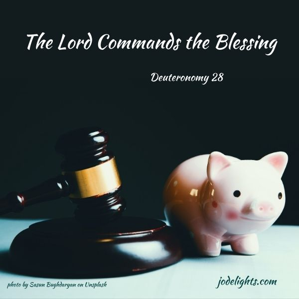 The Lord Commands the Blessing