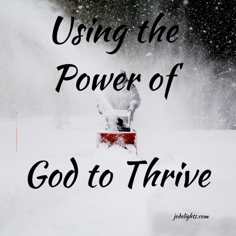 Using the Power of God to Thrive
