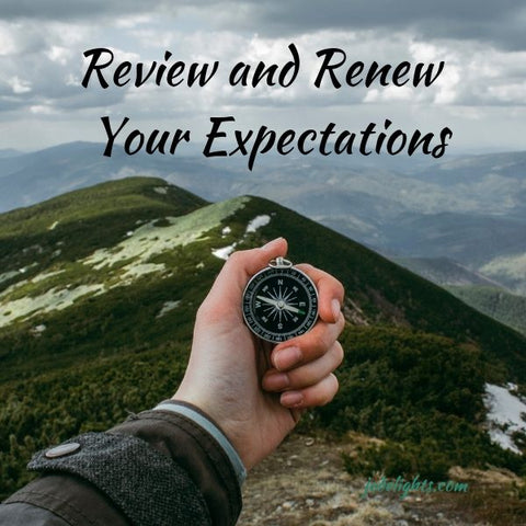 Review and Renew your Expectations