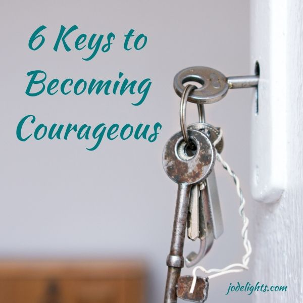Key  to being courageous