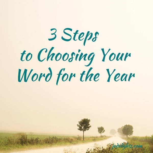 3 steps to choosing your word for the year