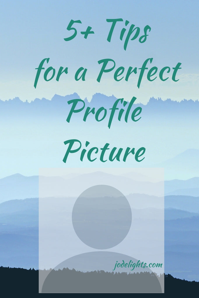 5+ Tips for a Perfect Profile Picture
