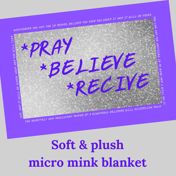 Pray, Believe, Receive Christian prayer blanket