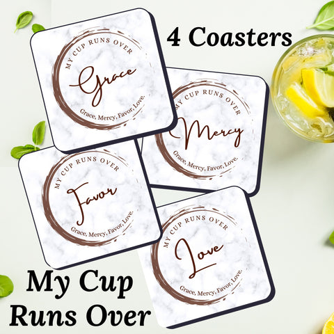 4 piece Square Coaster Set: My Cup Runs Over