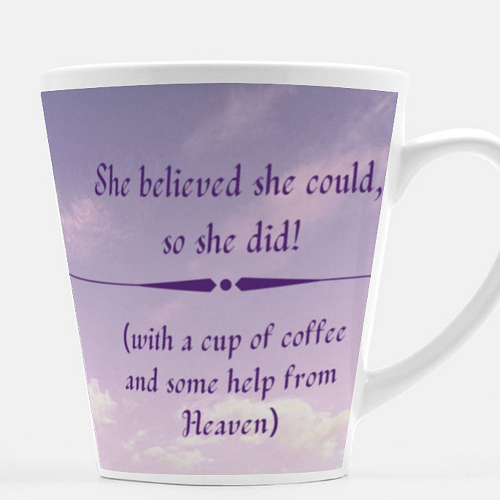 Latte Mug: She Did