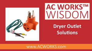 AC WORKS Wisdom: Safe & Quick Dryer Power Solutions