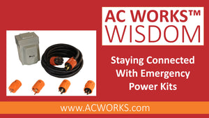 AC WORKS® Wisdom: Staying Connected with Emergency Power Kits