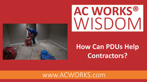 AC WORKS® Wisdom: How Can PDUs Help Contractors?