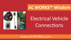AC WORKS™ Wisdom: EV Connections