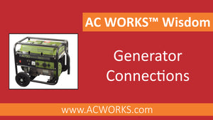 AC WORKS® Wisdom: Generator Connections