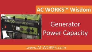 AC WORKS® Wisdom: Generator Power Capacity