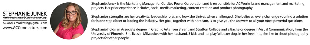 Stephanie Junek, Marketing Manager, Cordtec Power Corp., AC Works, AC Works Connector, blog author, marketing manager