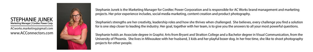 Stephanie Junek, Marketing Manager Cordtec Power Corporation, AC WORKS™ brand management