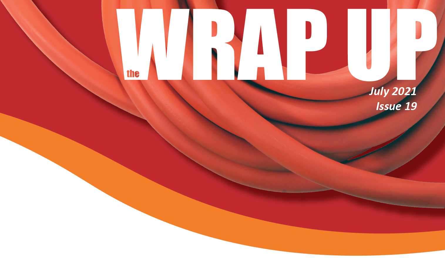 the WRAP UP Newsletter Issue Nineteen by AC WORKS®