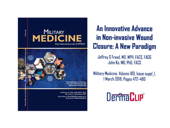 DermaClip, An Innovative Advance in Non-Invasive Wound Closure: A New Paradigm