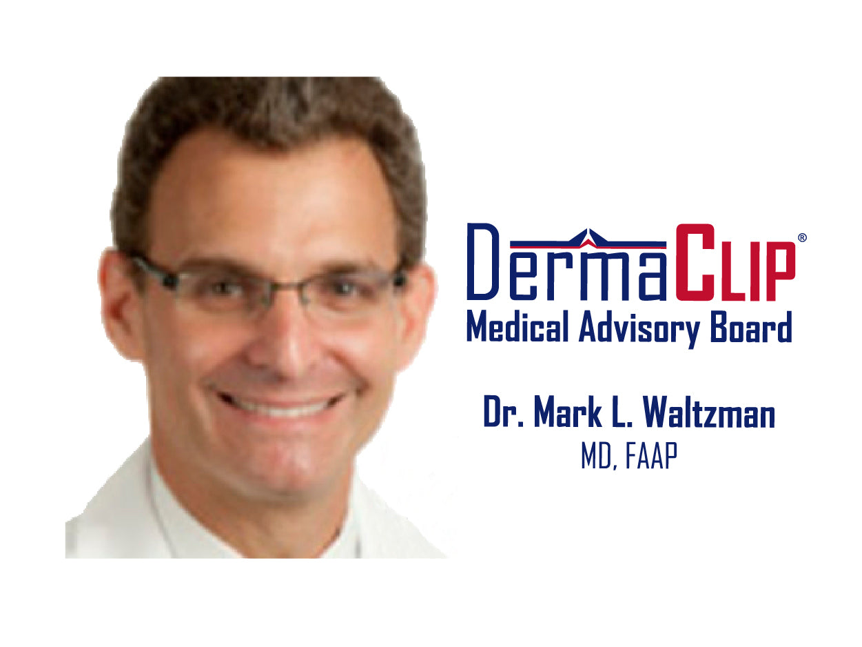 Dr. Mark L. Waltzman, MD. Chairman, South Shore Hospital's Department of Pediatrics and Member of the DermaClip medical advisory board