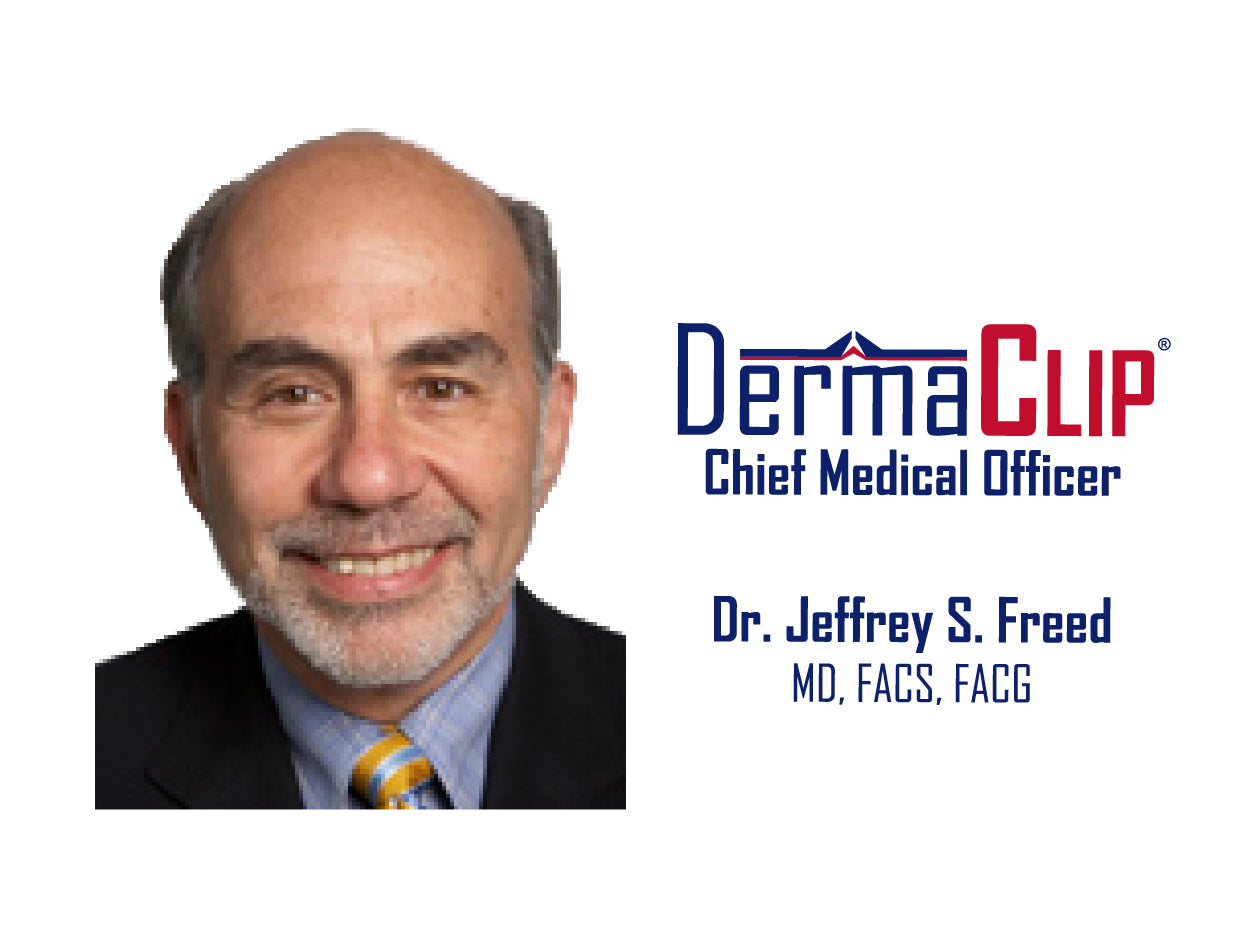 Dr. Jeffrey S. Freed, MD, FACS, FACG. Board certified colorectal surgeon and DermaClip Chief Medical Officer