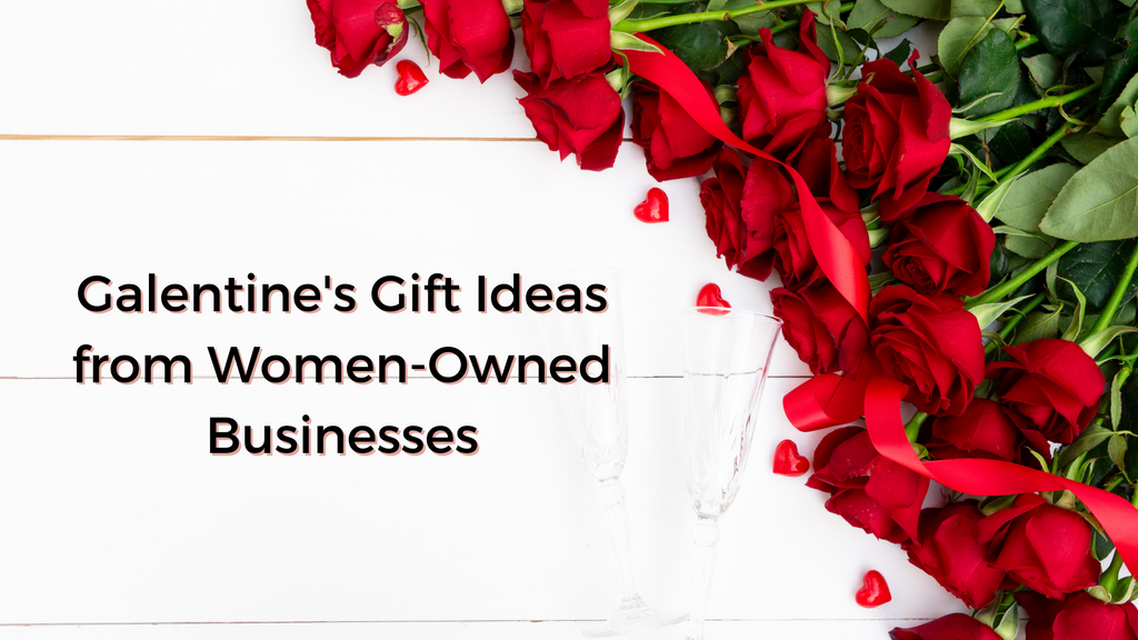 Galentines Gift Ideas from Women-Owned Businesses