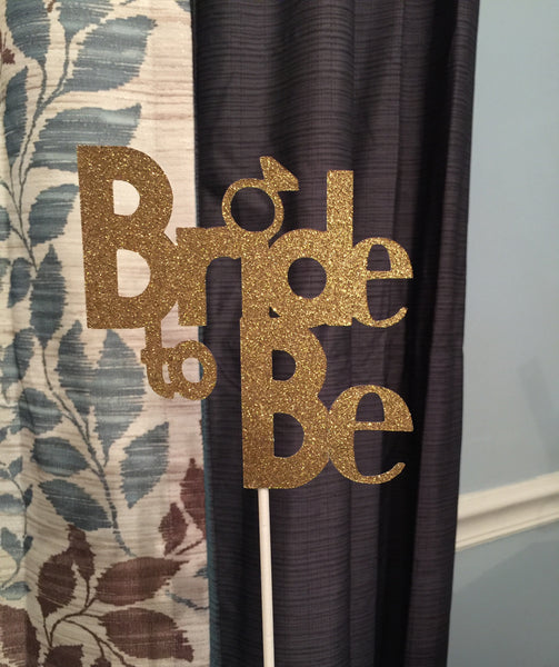 """Bride to Be"" Cake Topper for Bridal Shower and Bachelorette Party - Decorations and Photo Prop"