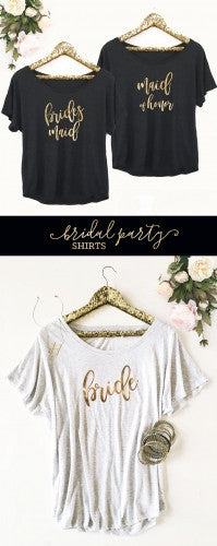Bridal Party Shirt (Black, Pink, White, Grey)