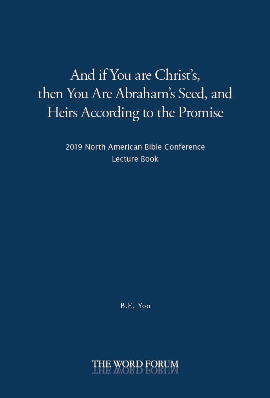 2019 North American Bible Conference Lecture Book