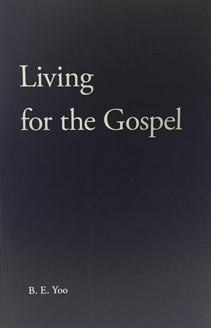 Living for the Gospel