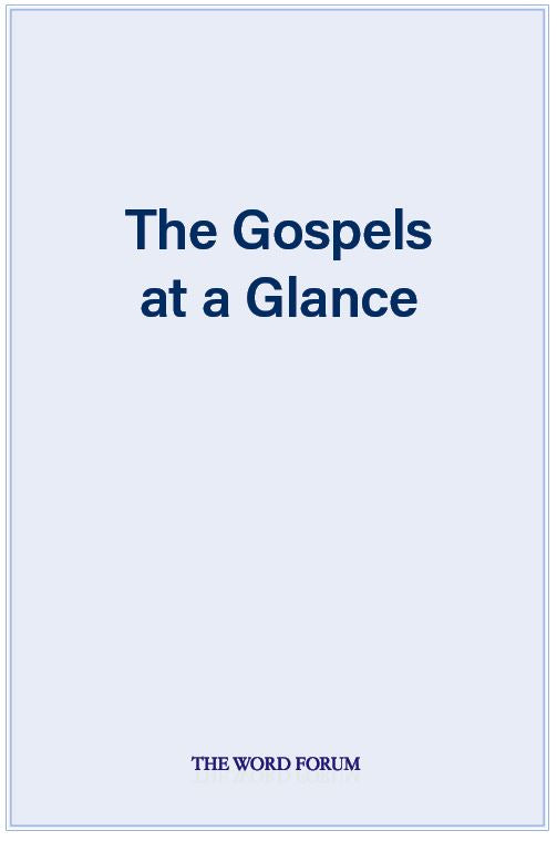 The Gospels at a Glance