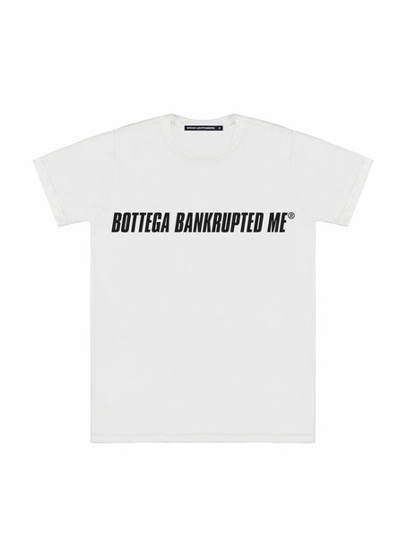 BANKRUPTED ME TEE
