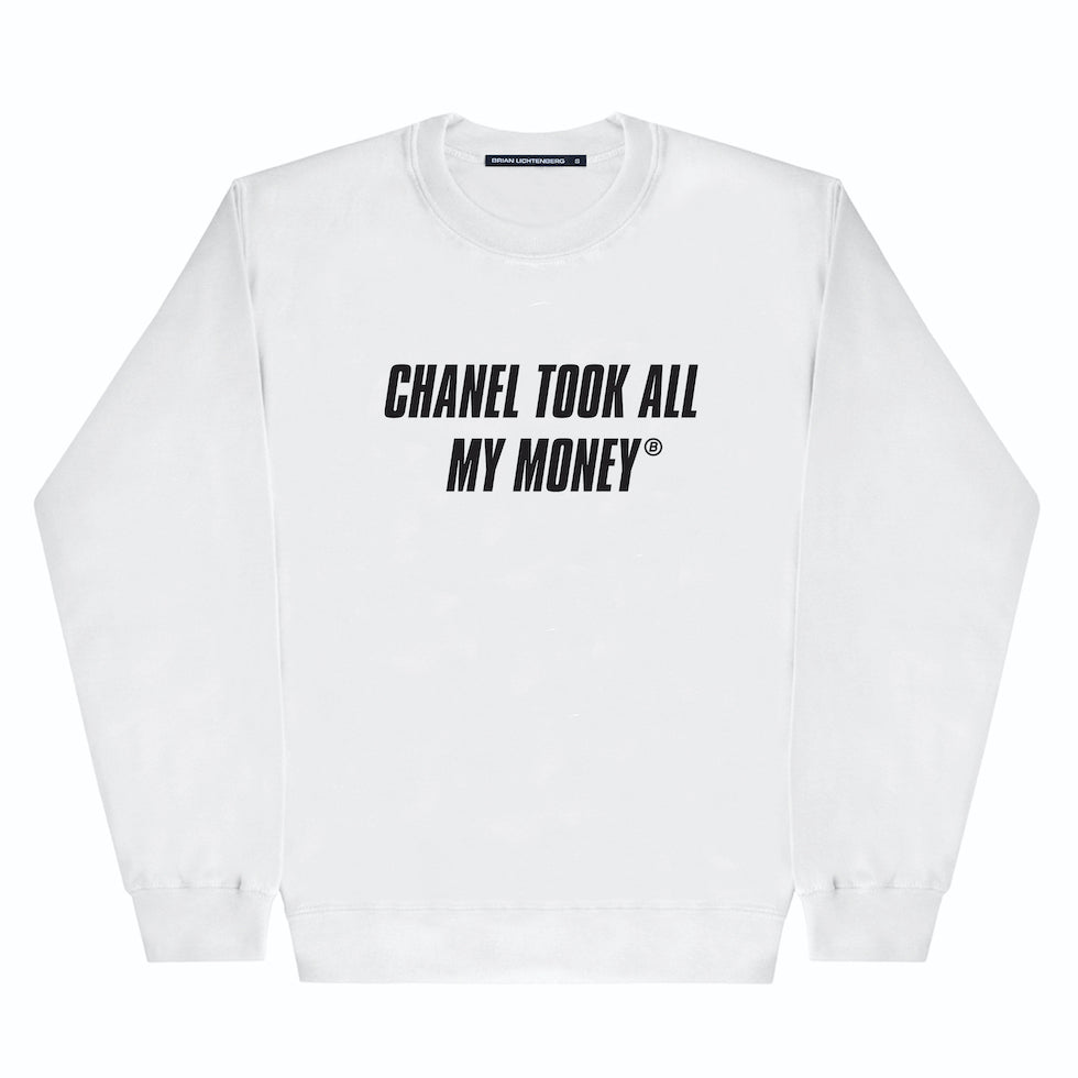 TOOK MY MONEY SWEATSHIRT